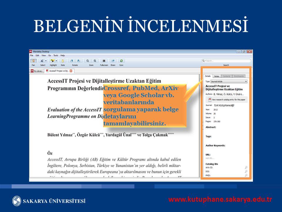 BELGENİN İNCELENMESİ www.kutuphane.sakarya.edu.tr