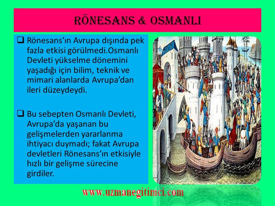 RÖNESANS & OSMANLI