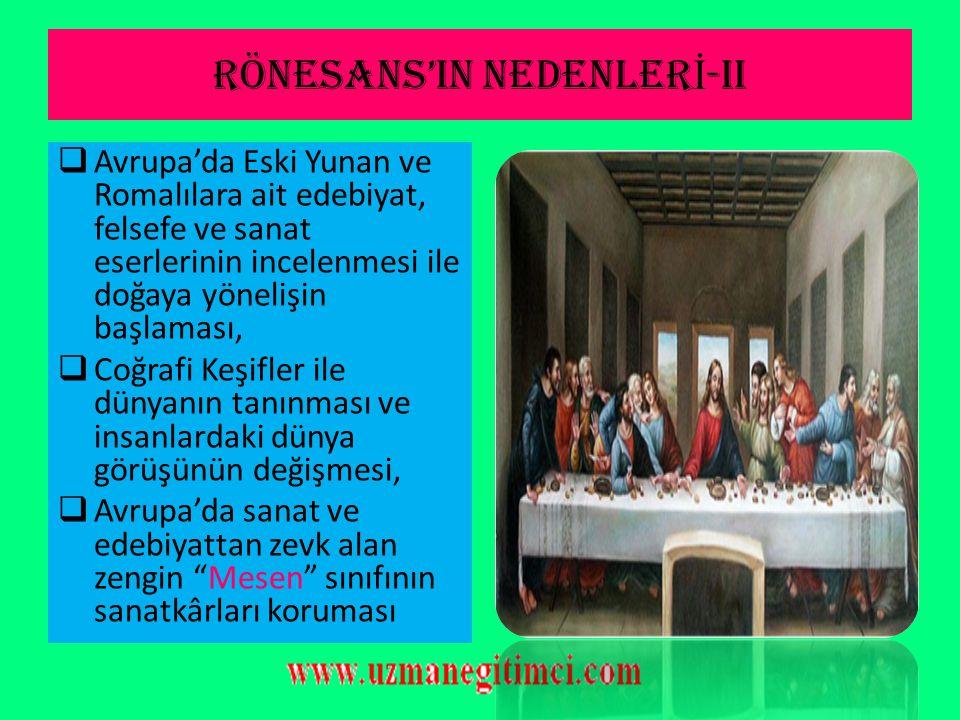 RÖNESANS'IN NEDENLERİ-ii