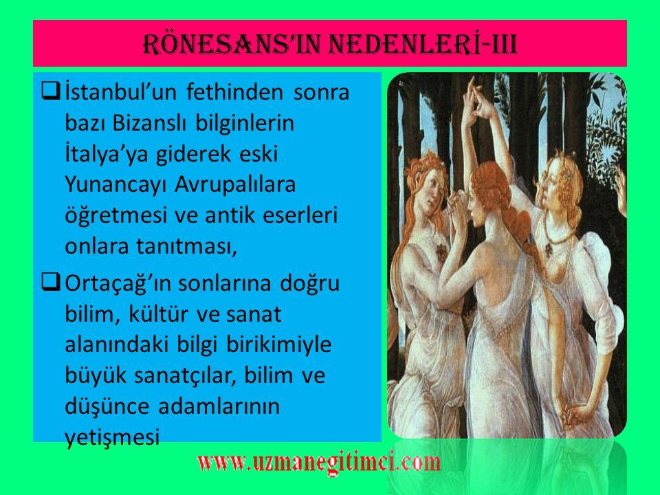 RÖNESANS'IN NEDENLERİ-iii