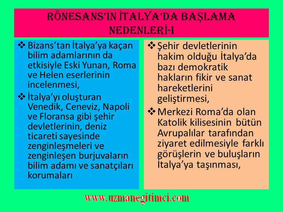 RÖNESANS'IN İTALYA'DA BAŞLAMA NEDENLERİ-i