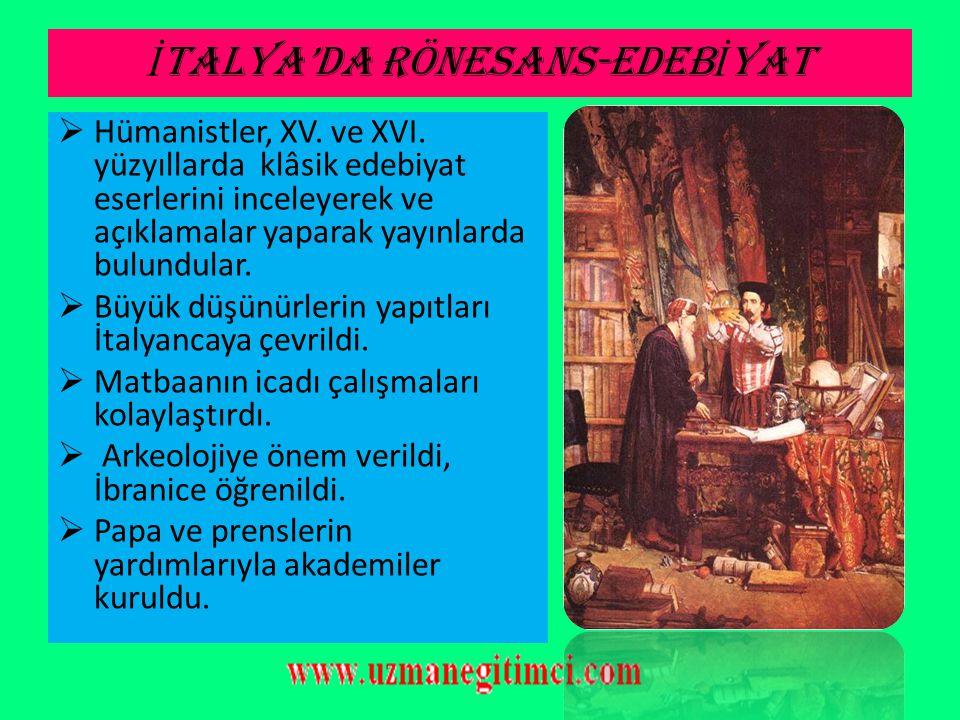 İTALYA'DA RÖNESANS-EDEBİYAT