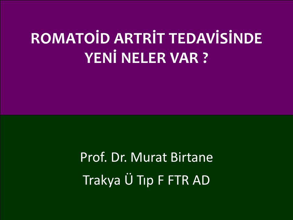 ROMATOİD ARTRİT TEDAVİSİNDE