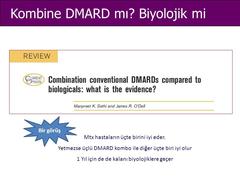 Kombine DMARD mı Biyolojik mi