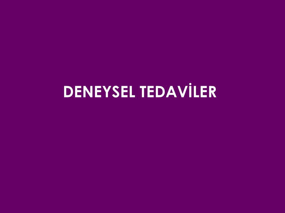 DENEYSEL TEDAVİLER