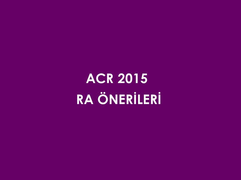 ACR 2015 RA ÖNERİLERİ.