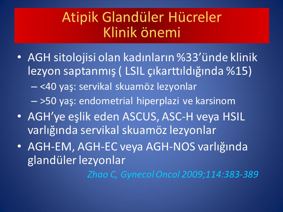 Atipik Glandüler Hücreler Klinik önemi
