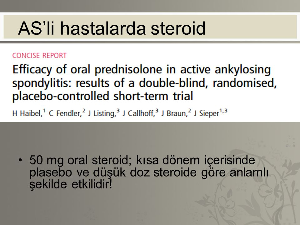 AS'li hastalarda steroid