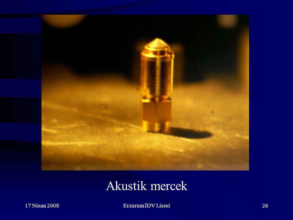 Akustik mercek 17 Nisan 2008 Erzurum İDV Lisesi
