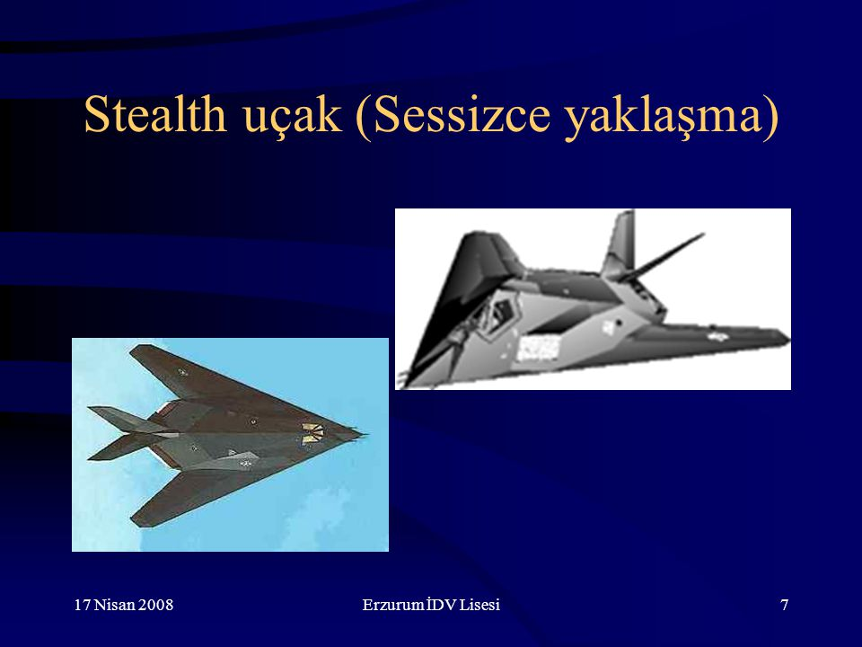 Stealth uçak (Sessizce yaklaşma)