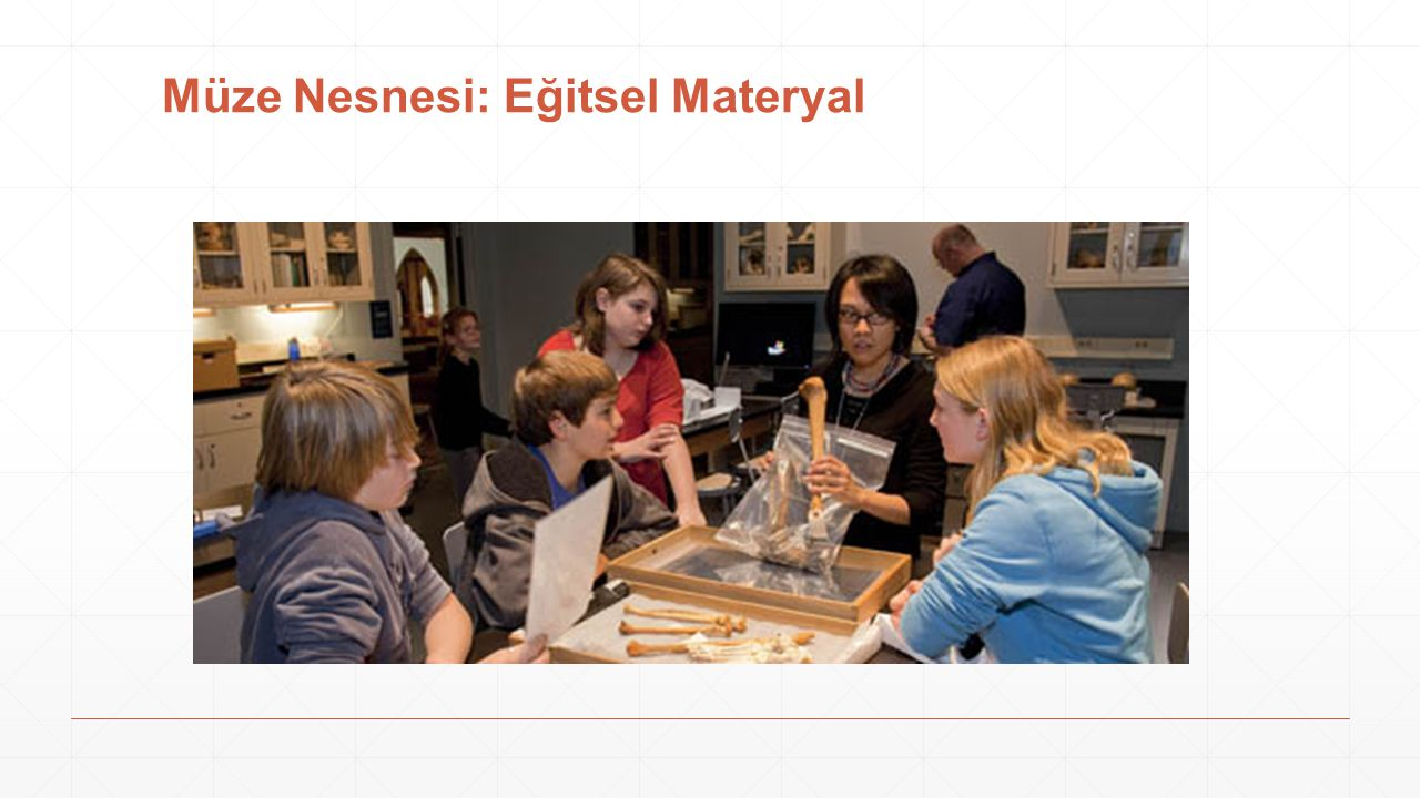 Müze Nesnesi: Eğitsel Materyal
