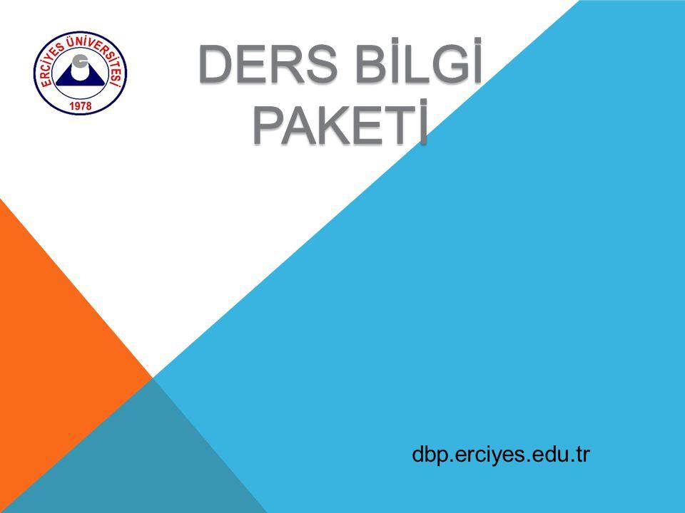 DERS BİLGİ PAKETİ dbp.erciyes.edu.tr