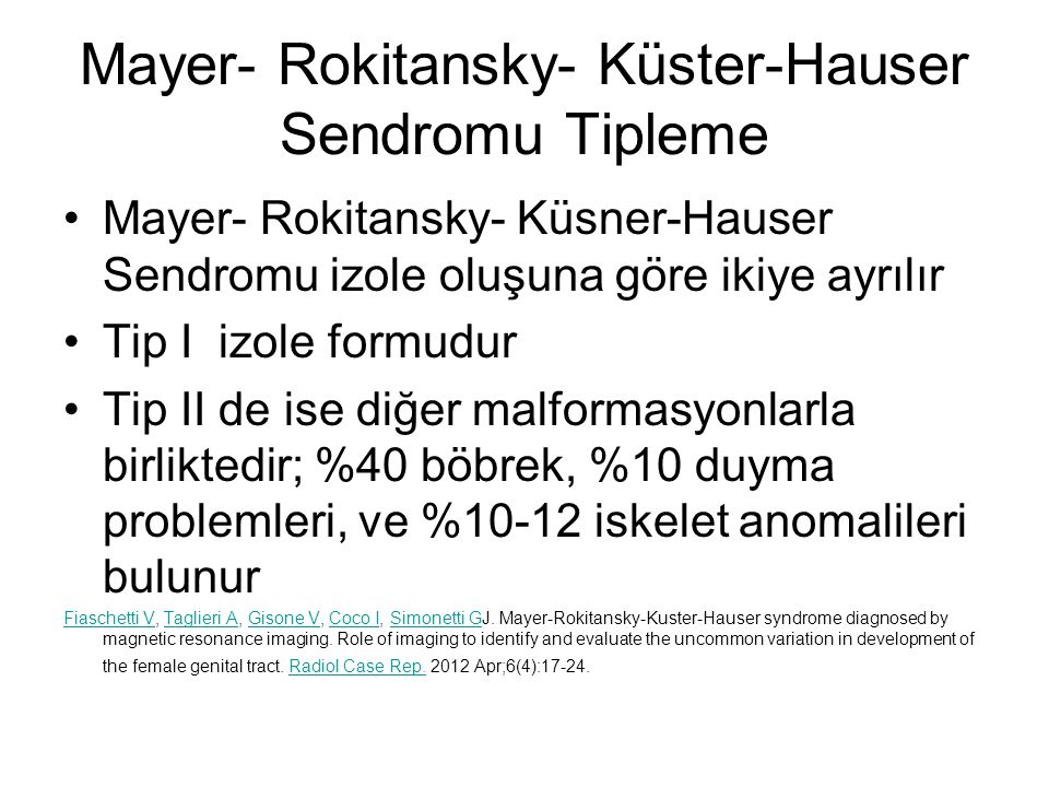 Mayer- Rokitansky- Küster-Hauser Sendromu Tipleme
