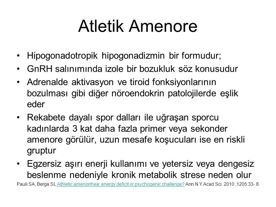 Atletik Amenore Hipogonadotropik hipogonadizmin bir formudur;