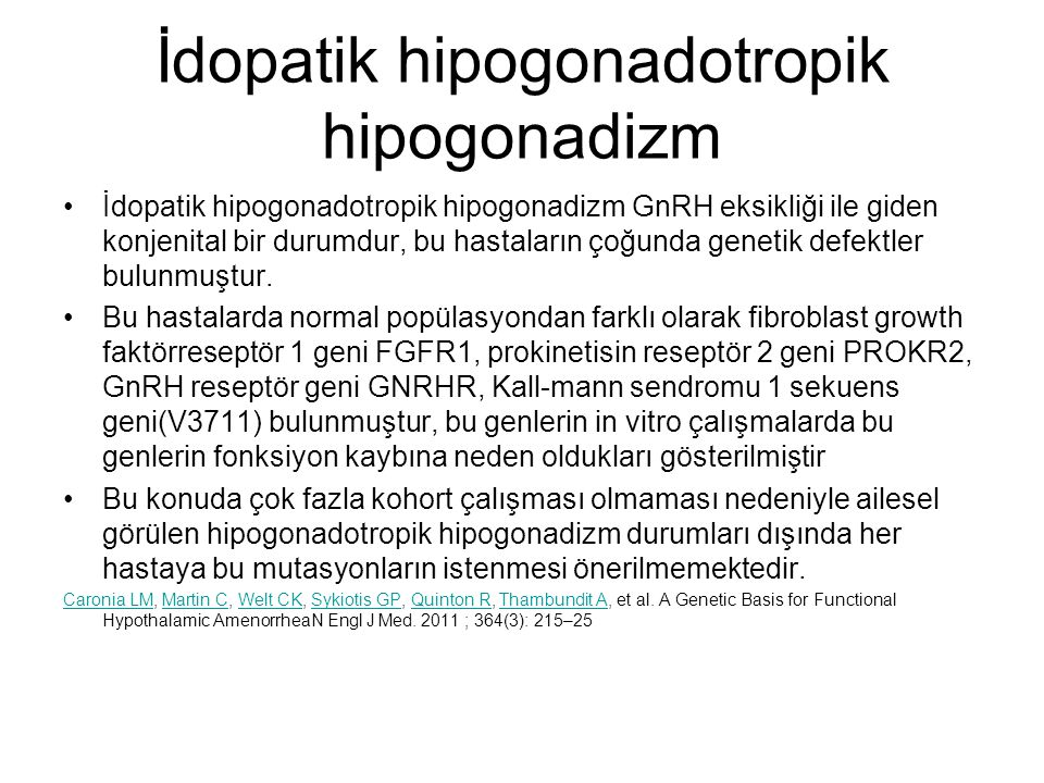 İdopatik hipogonadotropik hipogonadizm