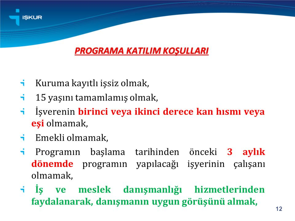 PROGRAMA KATILIM KOŞULLARI