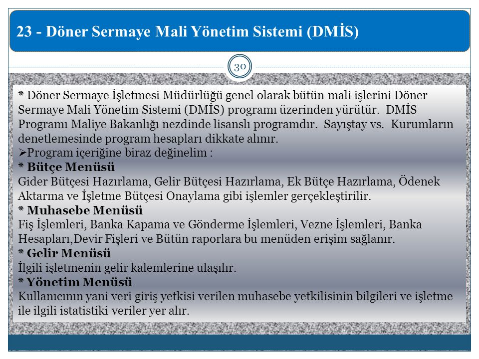23 - Döner Sermaye Mali Yönetim Sistemi (DMİS)
