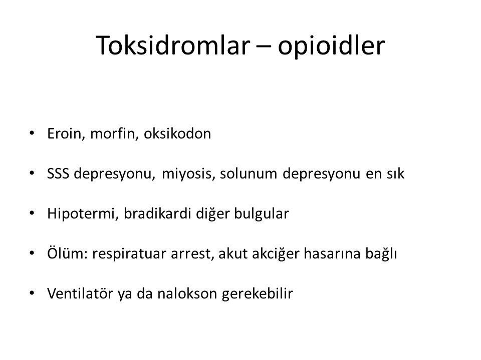 Toksidromlar – opioidler