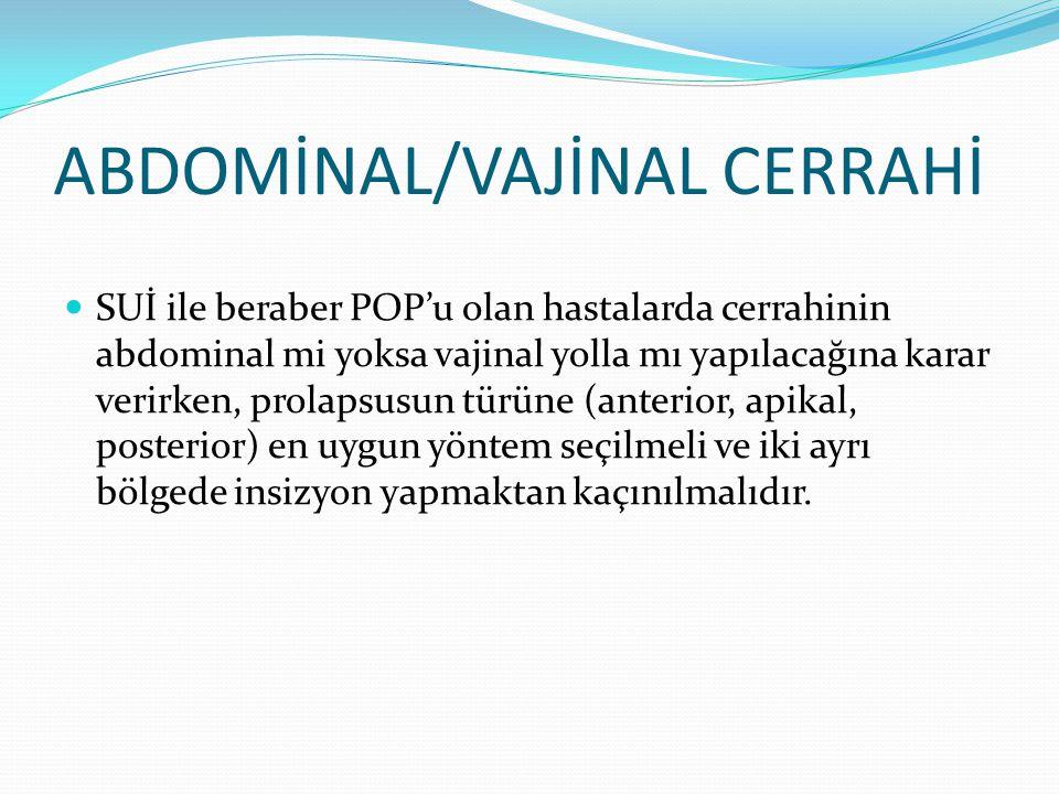 ABDOMİNAL/VAJİNAL CERRAHİ