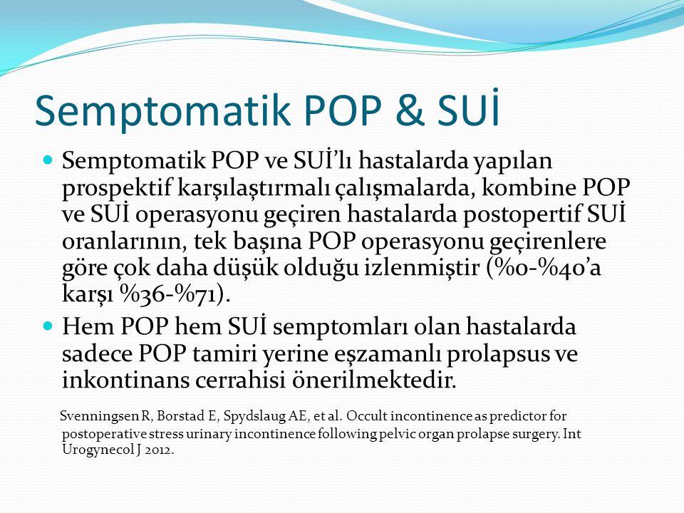 Semptomatik POP & SUİ