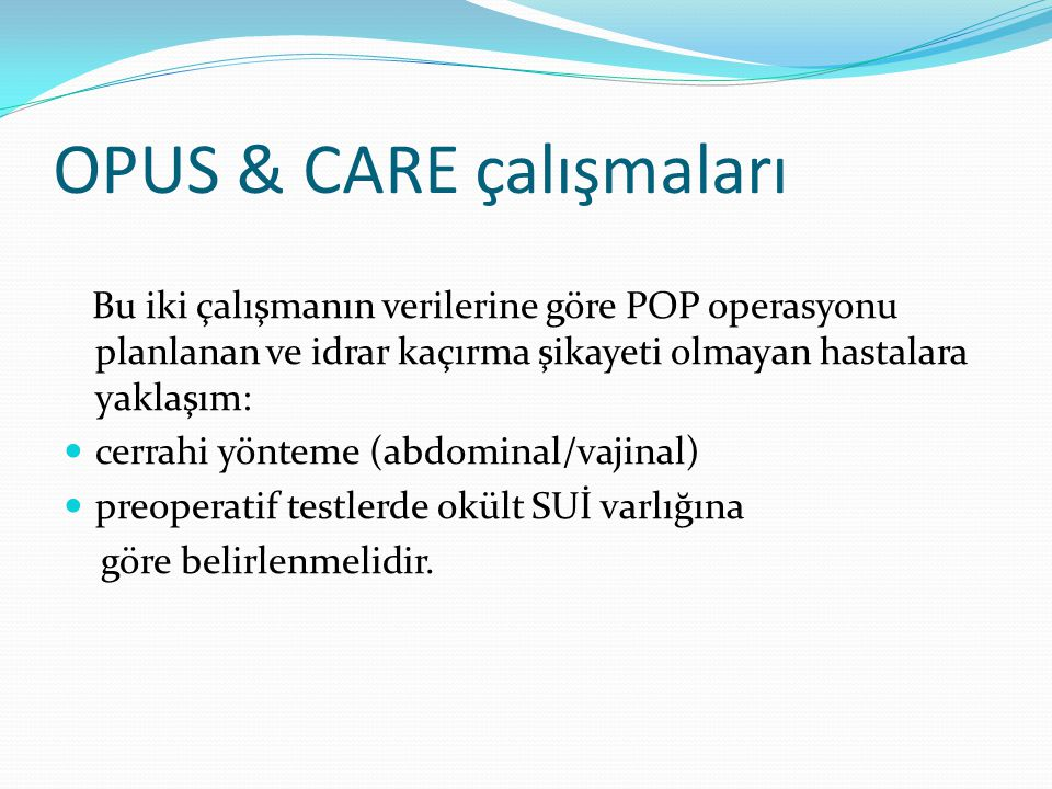 OPUS & CARE çalışmaları