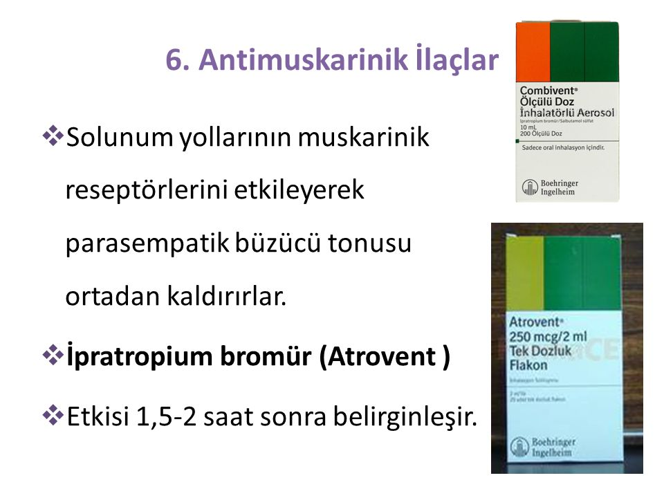 6. Antimuskarinik İlaçlar