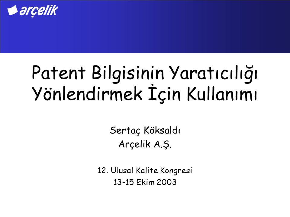Patent Bilgisinin Yaratıcılığı Yönlendirmek İçin Kullanımı