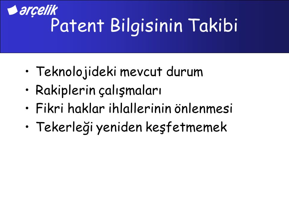 Patent Bilgisinin Takibi