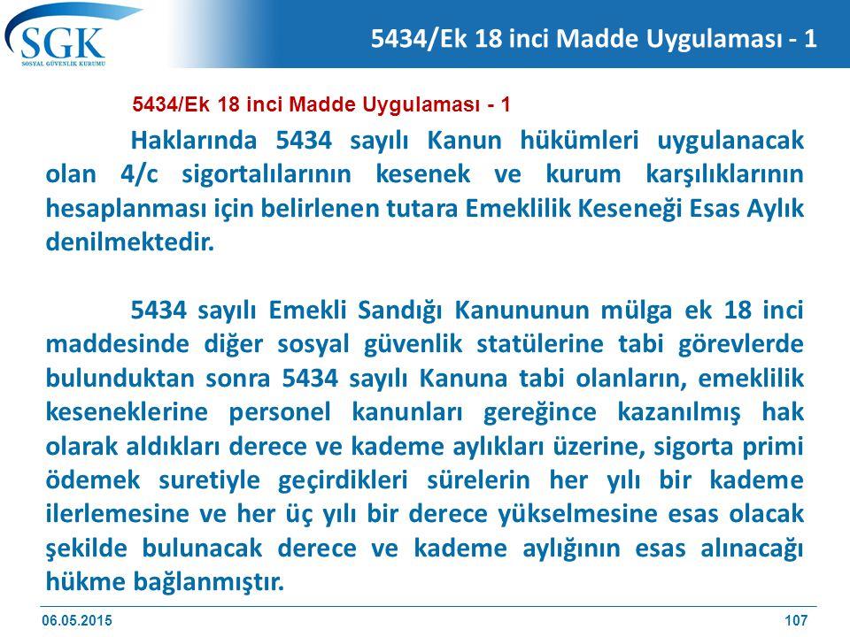 5434/Ek 18 inci Madde Uygulaması - 1