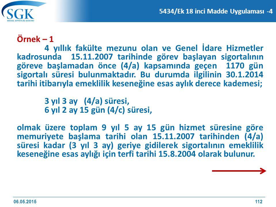 5434/Ek 18 inci Madde Uygulaması -4