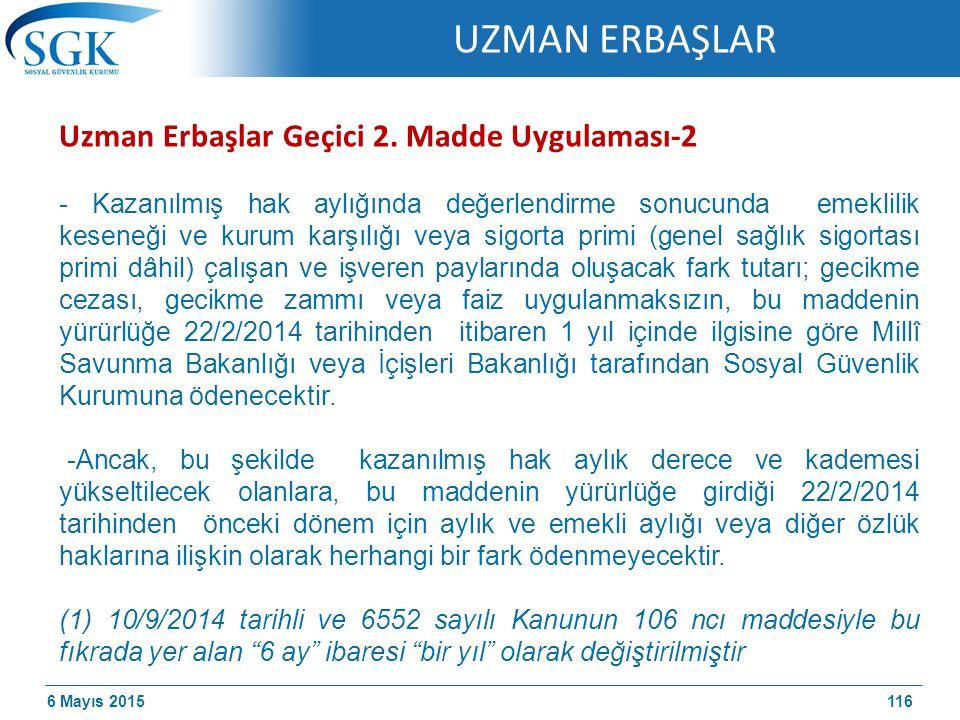 UZMAN ERBAŞLAR Uzman Erbaşlar Geçici 2. Madde Uygulaması-2