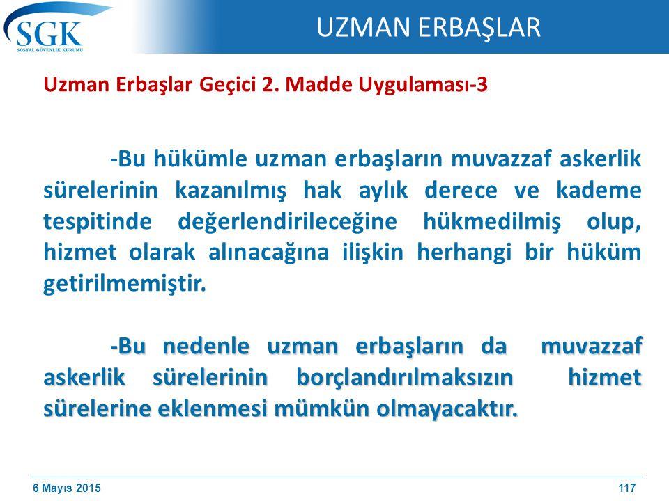 UZMAN ERBAŞLAR Uzman Erbaşlar Geçici 2. Madde Uygulaması-3.