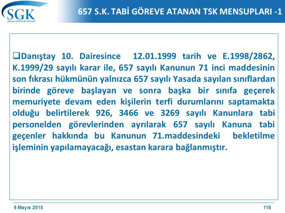 657 S.K. TABİ GÖREVE ATANAN TSK MENSUPLARI -1