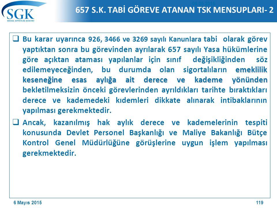 657 S.K. TABİ GÖREVE ATANAN TSK MENSUPLARI- 2