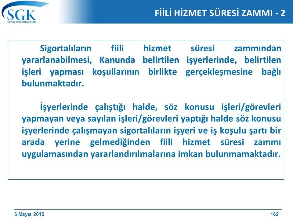 FİİLİ HİZMET SÜRESİ ZAMMI - 2