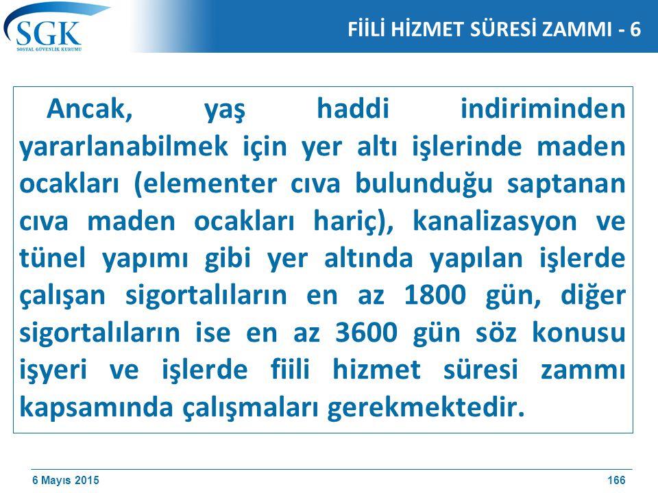 FİİLİ HİZMET SÜRESİ ZAMMI - 6
