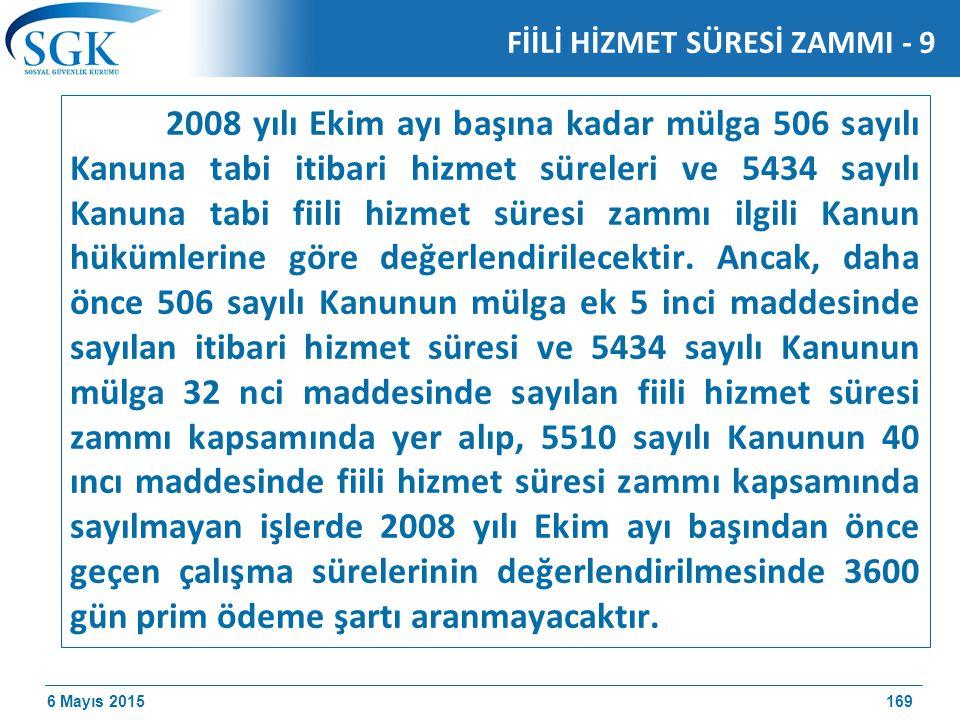 FİİLİ HİZMET SÜRESİ ZAMMI - 9