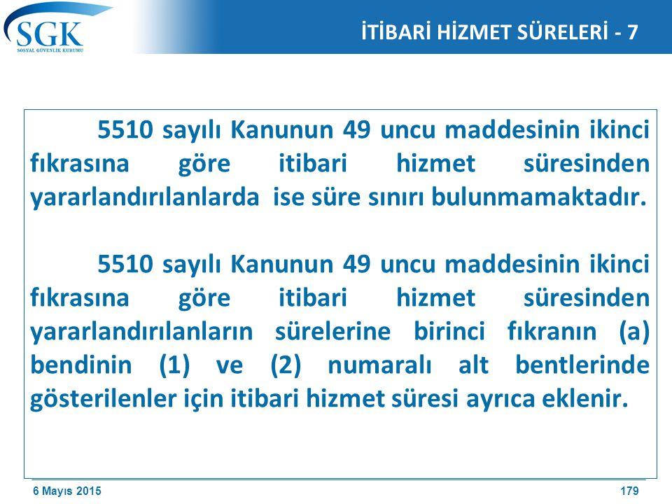 İTİBARİ HİZMET SÜRELERİ - 7