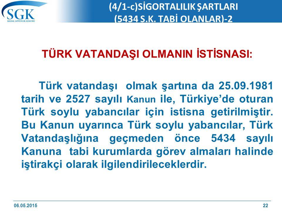(4/1-c)SİGORTALILIK ŞARTLARI (5434 S.K. TABİ OLANLAR)-2