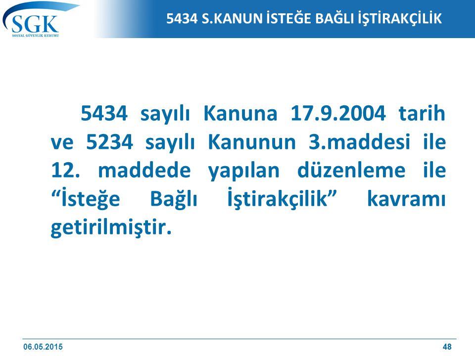 5434 S.KANUN İSTEĞE BAĞLI İŞTİRAKÇİLİK