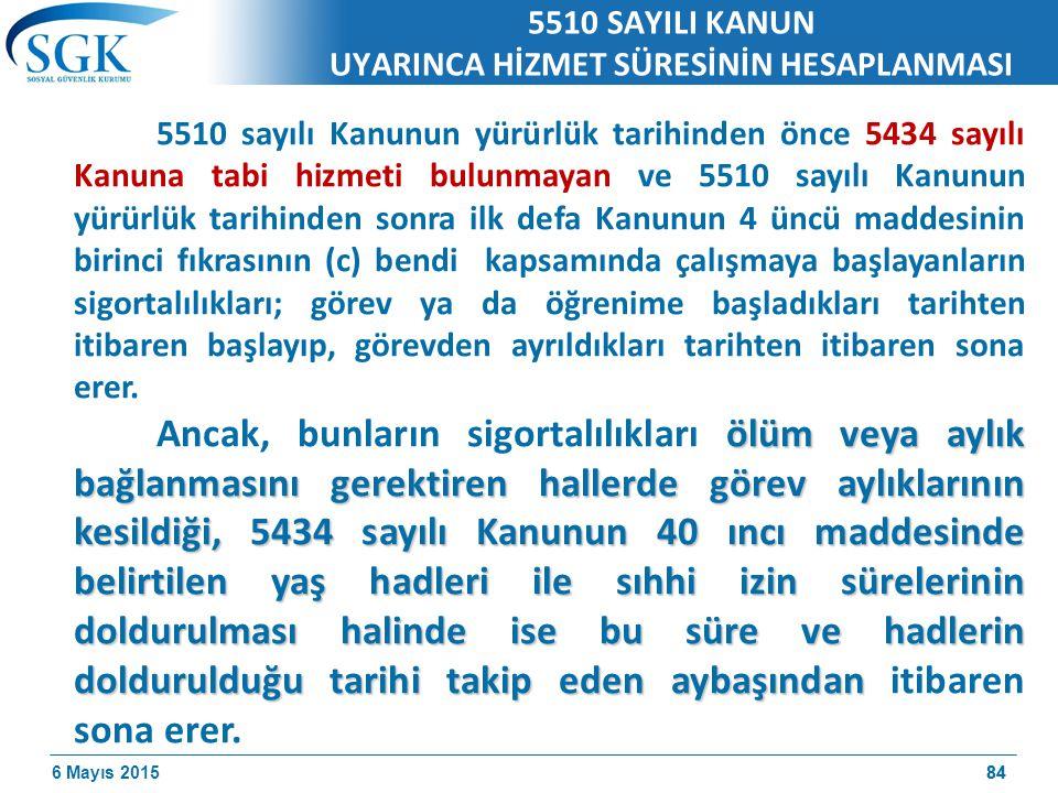 5510 SAYILI KANUN UYARINCA HİZMET SÜRESİNİN HESAPLANMASI