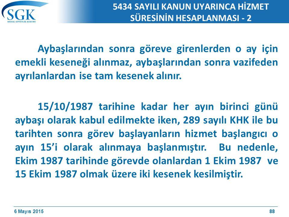 5434 SAYILI KANUN UYARINCA HİZMET SÜRESİNİN HESAPLANMASI - 2