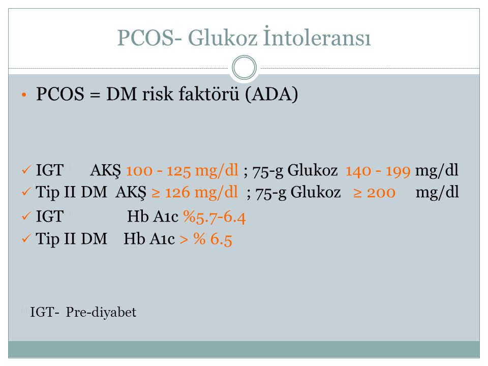 PCOS- Glukoz İntoleransı