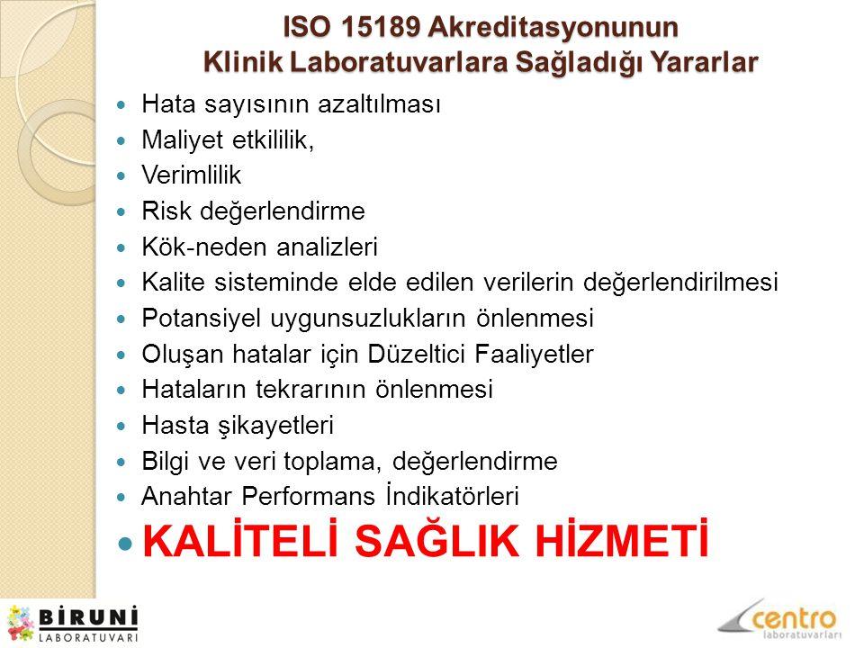 ISO 15189 Akreditasyonunun Klinik Laboratuvarlara Sağladığı Yararlar