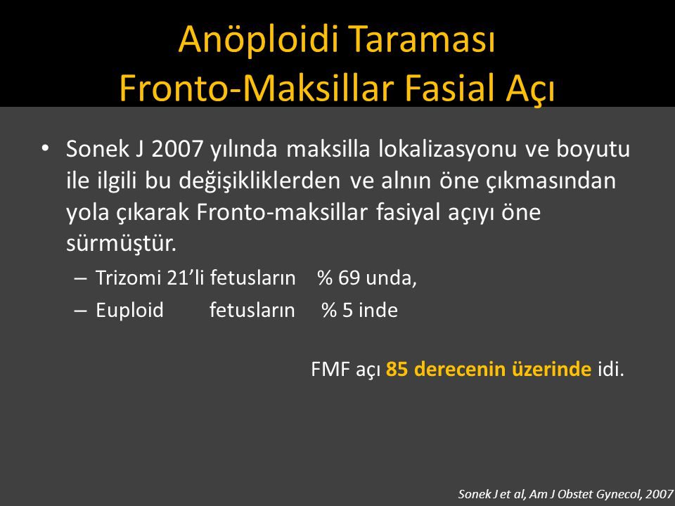 Anöploidi Taraması Fronto-Maksillar Fasial Açı