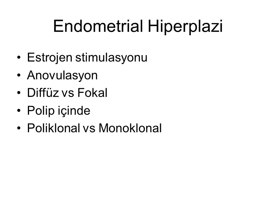 Endometrial Hiperplazi