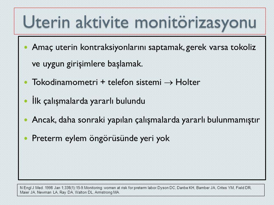 Uterin aktivite monitörizasyonu