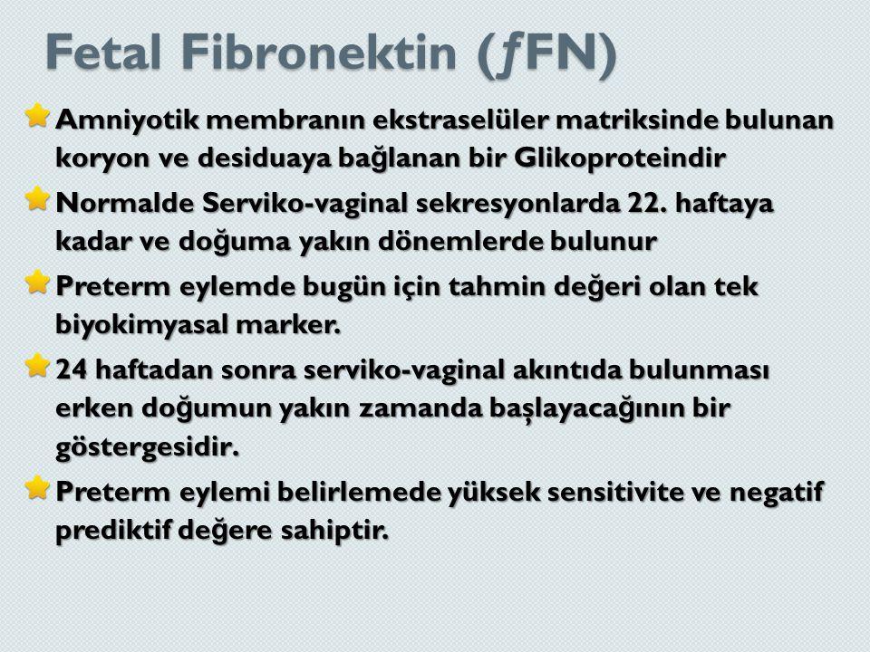 Fetal Fibronektin (ƒFN)