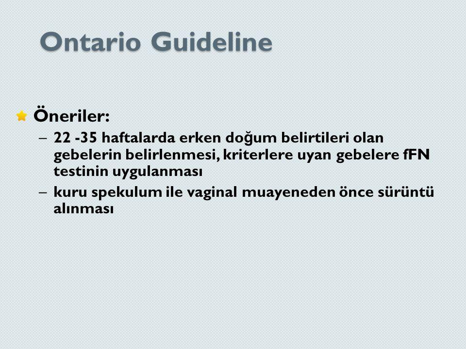 Ontario Guideline Öneriler: