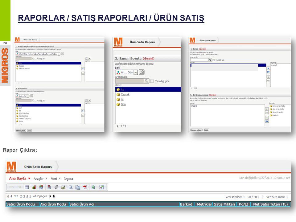 RAPORLAR / SATIŞ RAPORLARI / ÜRÜN SATIŞ
